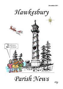 December Hawkesbury. We wish you a Merry Christmas! Parish News. 40p