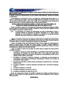 DECIMA Resolución de Modificaciones a las Reglas de Carácter General en Materia de Comercio Exterior para 2002, y sus anexos 4, 10 y 22