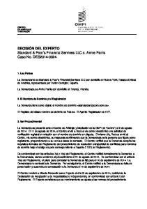 DECISIÓN DEL EXPERTO Standard & Poor s Financial Services LLC c. Annie Parris Caso No. DES