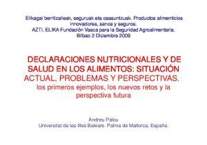 DECLARACIONES NUTRICIONALES Y DE. ACTUAL, PROBLEMAS Y PERSPECTIVAS. los primeros ejemplos, los nuevos retos y la perspectiva futura