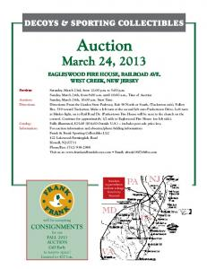 DECOYS & SPORTING COLLECTIBLES. Auction: March 24, 2013 EAGLESWOOD FIRE HOUSE, RAILROAD AVE. WEST CREEK, NEW JERSEY