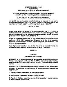 DECRETO 2247 DE 1997 (septiembre 11) Diario Oficial No de 18 de septiembre de 1997