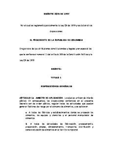 DECRETO 3075 DE Por el cual se reglamenta parcialmente la Ley 09 de 1979 y se dictan otras. disposiciones