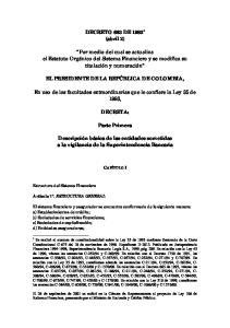 DECRETO 663 DE 1993 * (abril 2) Por medio del cual se actualiza el Estatuto Orgánico del Sistema Financiero y se modifica su titulación y numeración