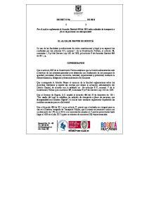 DECRETO No. DE 2012 ( ) Por el cual se reglamenta el Acuerdo Distrital 484 de 2011 sobre subsidio de transporte a favor de personas con discapacidad
