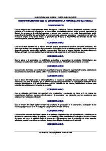DECRETO NUMERO EL CONGRESO DE LA REPUBLICA DE GUATEMALA CONSIDERANDO: CONSIDERANDO: CONSIDERANDO: CONSIDERANDO: CONSIDERANDO: CONSIDERANDO: