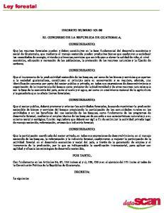 DECRETO NUMERO EL CONGRESO DE LA REPUBLICA DE GUATEMALA, CONSIDERANDO: CONSIDERANDO: CONSIDERANDO: CONSIDERANDO: POR TANTO, DECRETA: