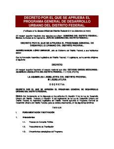 DECRETO POR EL QUE SE APRUEBA EL PROGRAMA GENERAL DE DESARROLLO URBANO DEL DISTRITO FEDERAL
