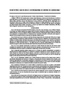 DECRETO POR EL QUE SE CREA EL CENTRO NACIONAL DE CONTROL DEL GAS NATURAL 1