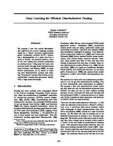 Deep Learning for Efficient Discriminative Parsing