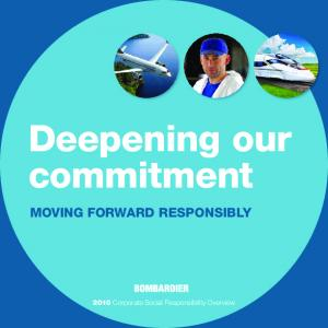Deepening our commitment Corporate Social Responsibility Overview