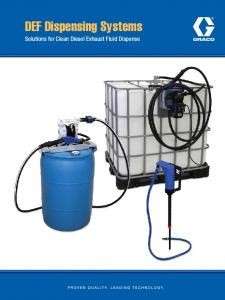 DEF Dispensing Systems. Solutions for Clean Diesel Exhaust Fluid Dispense