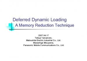 Deferred Dynamic Loading
