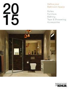 Define your Bathroom Space Suites Furniture Bathing Taps & Showering Accessories