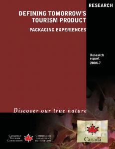 Defining Tomorrow s Tourism Product: Packaging Experiences