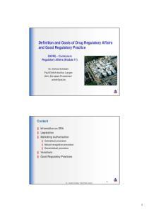 Definition and Goals of Drug Regulatory Affairs and Good Regulatory Practice