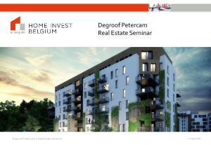Degroof Petercam Real Estate Seminar. Degroof Petercam's Real Estate Seminar
