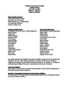 DeKalb County Board of Health Meeting Minutes November 21, :00 p.m. 5:00 p.m. Bohan Auditorium