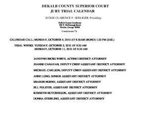 DEKALB COUNTY SUPERIOR COURT JURY TRIAL CALENDAR