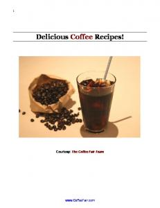 Delicious Coffee Recipes! Courtesy: The Coffee Fair Team