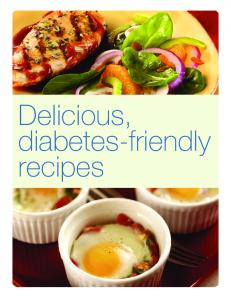 Delicious, diabetes-friendly recipes