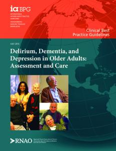 Delirium, Dementia, and Depression in Older Adults: Assessment and Care