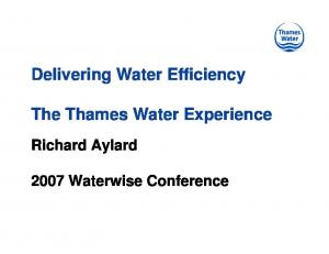 Delivering Water Efficiency. The Thames Water Experience