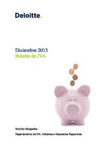 Deloitte Abogados Departamento de IVA, Aduanas e Impuestos Especiales