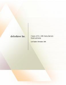 deltathree Inc. Cisco ATA 186 Installation Instructions Last Update: November 2006
