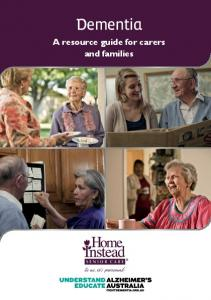 Dementia. A resource guide for carers and families