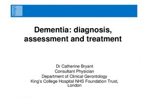 Dementia: diagnosis, assessment and treatment