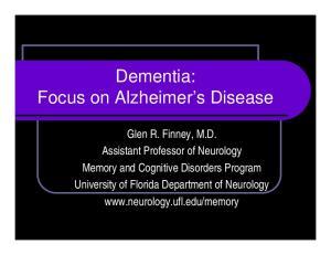 Dementia: Focus on Alzheimer s Disease