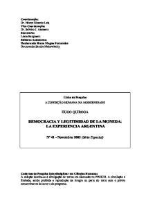 DEMOCRACIA Y LEGITIMIDAD DE LA MONEDA: LA EXPERIENCIA ARGENTINA