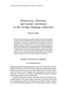 Democracy, discourse and learner autonomy in the foreign language classroom
