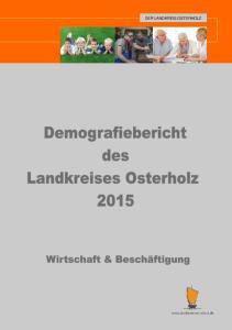 Demografiebericht des Landkreises Osterholz 2015 DER LANDKREIS OSTERHOLZ