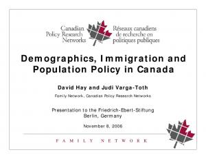 Demographics, Immigration and Population Policy in Canada