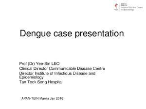 Dengue case presentation