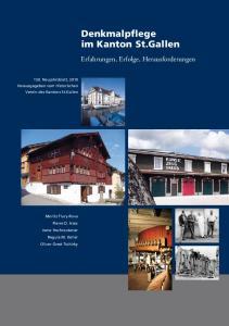 Denkmalpflege im Kanton St.Gallen