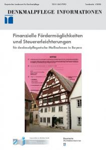 DENKMALPFLEGE INFORMATIONEN. Finanzielle Fördermöglichkeiten und Steuererleichterungen