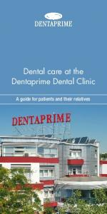 Dental care at the Dentaprime Dental Clinic. A guide for patients and their relatives