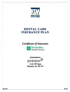 DENTAL CARE INSURANCE PLAN. Certificate of Insurance