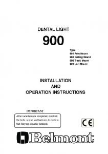 DENTAL LIGHT INSTALLATION AND OPERATION INSTRUCTIONS