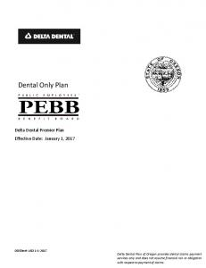 Dental Only Plan. Delta Dental Premier Plan Effective Date: January 1, 2017