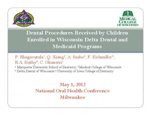 Dental Procedures Received by Children Enrolled in Wisconsin Delta Dental and Medicaid Programs