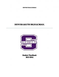 DENVER SOUTH HIGH SCHOOL