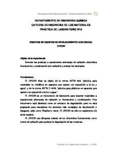 DEPARTAMENTO DE INGENIERIA QUIMICA CATEDRA DE INGENIERIA DE LOS MATERIALES PRACTICA DE LABORATORIO Nº 8