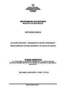 DEPARTAMENTO DE SANTANDER MUNICIPIO DE SAN MIGUEL INVITACION PUBLICA
