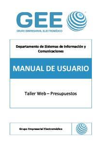 Departamento de Sistemas de Información y Comunicaciones MANUAL DE USUARIO. Taller Web Presupuestos. Grupo Empresarial Electromédico