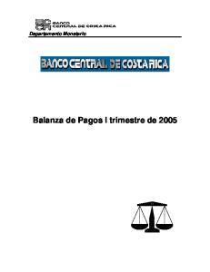 Departamento Monetario. Balanza de Pagos I trimestre de 2005