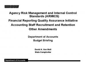 Department of Accounts. Budget Briefing. David A. Von Moll State Comptroller. Department of Accounts